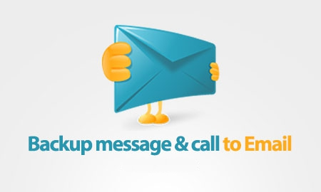 Backup message & call to Email Android App