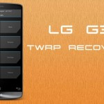 How To Install TWRP Recovery In LG G3 Android Phone