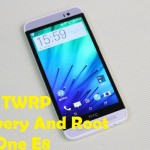 How To Flash TWRP Recovery And Root HTC One E8