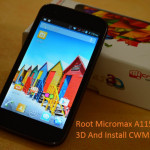 How To Root Micromax A115 Canvas 3D And Install CWM Recovery