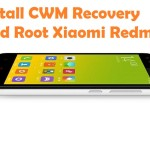 How To Root Xiaomi Redmi 2 And Install CWM Recovery