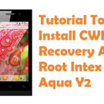 How To Root Intex Aqua Y2 And Install CWM Recovery