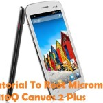 How To Root Micromax A110Q Canvas 2 Plus Android Device
