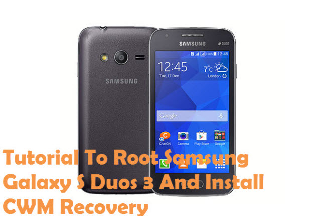 Root Samsnug Galaxy S Duos 3 And Install CWM Recovery