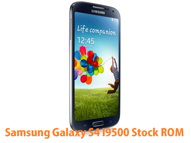 Download Samsung Galaxy S4 I9500 Stock ROM