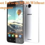 How To Root InFocus M530 Android Smartphone