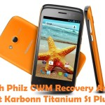 How To Install CWM Recovery And Root Karbonn Titanium S1 Plus