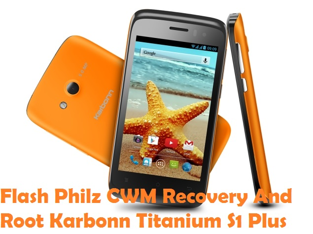 Root Karbonn Titanium S1 Plus And Install Philz Recovery