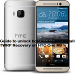 How to install TWRP recovery and unlock bootloader of HTC One M9